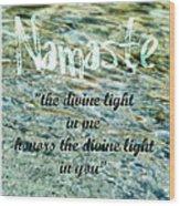 Namaste With Crystal Waters Wood Print