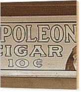 Napoleon Cigars Wood Print