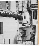 Narrow Streets Of Albarracin  Black And White Wood Print