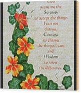 Nasturtiums And Serenity Prayer Wood Print