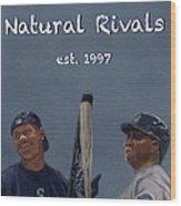 Natural Rivals Wood Print