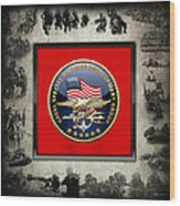 Naval Special Warfare Development Group - D E V G R U - Emblem Over Navy S E A Ls Collage Wood Print