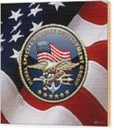 Naval Special Warfare Development Group - D E V G R U - Emblem Over U. S. Flag Wood Print