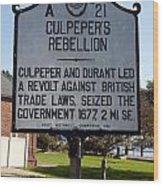 Nc-a21 Culpepers Rebellion Wood Print