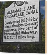 Nc-a76 Albemarle And Chesapeake Canal Wood Print