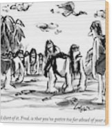 Neanderthal Speaks To An Upright Man As A Group Wood Print