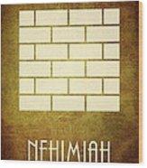 Nehimiah Wood Print