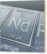 Neodymium Chemical Element Wood Print
