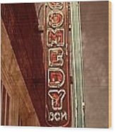 Neon Comedy Sign Wood Print