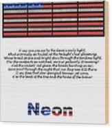 Neon Glory Wood Print by John Farnan