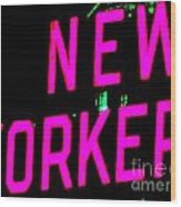 Neon New Yorker Wood Print