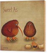 New Arrival. Kiwi Bird - Sweet As - Boy Wood Print