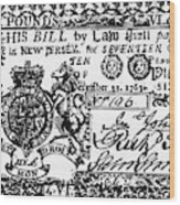 New Jersey Banknote, 1763 Wood Print