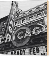 Chicago Theatre Sign Black and White Photo Wood Print