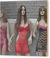 Sex Sells Mannequins In Lingerie In Downtown Los Angeles  Wood Print
