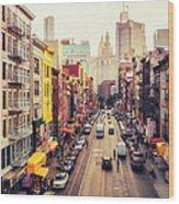 New York City - Chinatown Street Wood Print