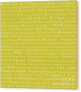 New York City In Words Yellow Wood Print by Sabine Jacobs