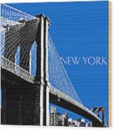 New York Skyline Brooklyn Bridge - Blue Wood Print by DB Artist
