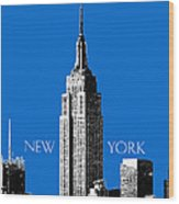 New York Skyline Empire State Building - Blue Wood Print