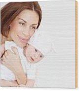 Newborn Healthy Infant With Mom Wood Print by Anna Om
