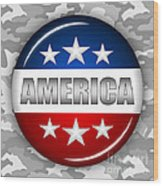 Nice America Shield 2 Wood Print by Pamela Johnson
