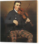Niel Gow - Violinist And Composer Wood Print