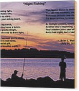 Night Fishing - Poem Wood Print