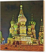 Night View Of Saint Basil Cathedral In Red Square In Moscow-russia Wood Print