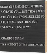 Nixon Quote In Negative Wood Print