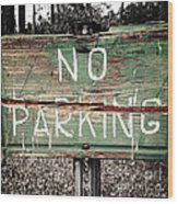 No Parking Wood Print