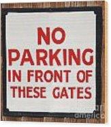 No Parking Vintage Sign Wood Print