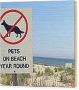No Pets Wood Print
