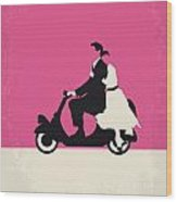 No205 My Roman Holiday Minimal Movie Poster Wood Print