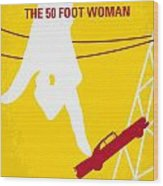 No276 My Attack Of The 50 Foot Woman Minimal Movie Poster Wood Print