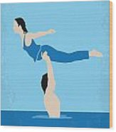 No298 My Dirty Dancing Minimal Movie Poster Wood Print