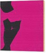 No307 My Pretty Woman Minimal Movie Poster Wood Print by Chungkong Art