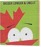No364 My Bigger Longer Uncut Minimal Movie Poster Wood Print