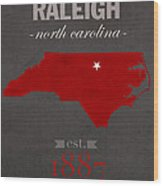 North Carolina State University Wolfpack Raleigh College Town State Map Poster Series No 077 Wood Print