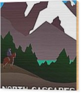 North Cascades National Park Vintage Poster Wood Print