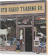 North Idaho Trading Company Wood Print