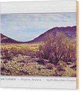 North Mountain Preserve Wood Print