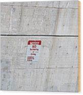 Notice Sign Wood Print