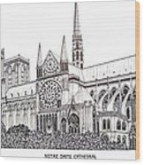 Notre Dame Cathedral - Paris Wood Print by Frederic Kohli