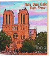 Notre Dame Cathedral Poster Wood Print