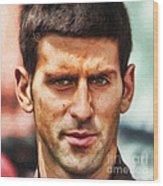 Novak Djokovic Wood Print by Nishanth Gopinathan