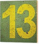 Number 13 Wood Print