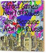 Nyc Kids' Street Games Poster Wood Print