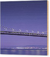 Oakland Bay Bridge Wood Print