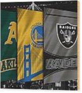 Oakland Sports Teams Wood Print