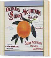 Oatmans Sunny Mountain Brand Oranges Vertical Wood Print